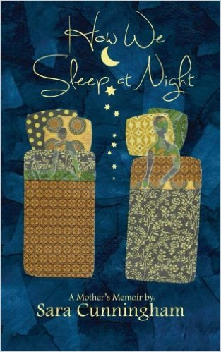 "Sara Cunningham ""How We Sleep at Night"""