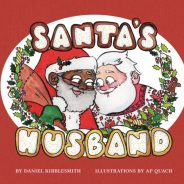 "New Books: ""Santa's Husband"" by Daniel Kibblesmith & A.P. Quach"
