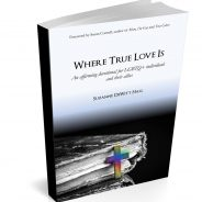 "Review: Suzanne DeWitt Hall's ""Where True Love Is: An Affirming Devotional…"""