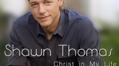 "Music Review: Shawn Thomas's new CD, ""Christ in my Life"""