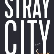 "New Books: Chelsey Johnson's ""Stray City"""