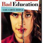 """Bad Education"" (La mala educación). One of Pedro Almodóvar's more popular films."