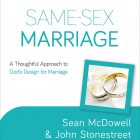 "Review: ""Same-Sex Marriage"" by Sean McDowell & John Stonestreet"